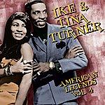 Ike & Tina Turner American Legends, Vol.4