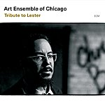 Art Ensemble of Chicago Tribute to Lester