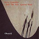 Jerry Gonzalez & The Fort Apache Band Obatalá