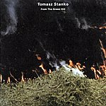 Tomasz Stanko From The Green Hill