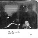 John Abercrombie Open Land