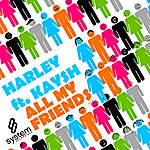 Harley All My Friends (Feat. Kaysh)