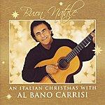 Al Bano Carrisi Buon Natale - An Italian Christmas With Al Bano Carrisi