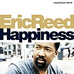 Eric Reed Happiness