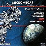 Ensemble 2e2m Méfano: Micromegas