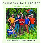Caribbean Jazz Project The Gathering