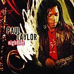 Paul Taylor Nightlife