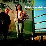 Carrie Rodriguez The Trouble With Humans