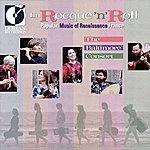 Chris Norman La Rocque 'N' Roll: Popular Music Of Renaissance France