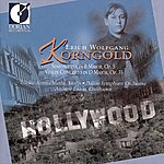 Dallas Symphony Orchestra Erich Wolfgang Korngold - Sinfonietta in B Major, Violin Concerto in D Major