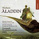 Gennady Rozhdestvensky Nielsen: Aladdin (Drama In Five Acts)