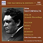 John McCormack McCormack, John: McCormack Edition, Vol.7 - The Acoustic Recordings (1916-1918)