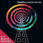 tobyMac Portable Sounds (With Bonus Remixes)