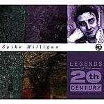 Spike Milligan Legends Of The 20th Century: Spike Milligan(1999 Remaster)