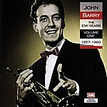John Barry The Best Of The Emi Years - Volume 1 (1957-60)