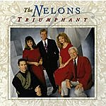 The Nelons Triumphant