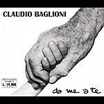 Claudio Baglioni Da Me A Te
