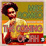 Max Romeo The Coming Of Jah: Max Romeo Anthology, 1967-1976