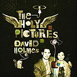 David Holmes The Holy Pictures