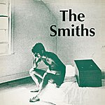 The Smiths William, It Was Really Nothing/Please, Please, Please Let Me Get What I Want