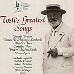 Francesco Paolo Tosti Tosti's Greatest Songs