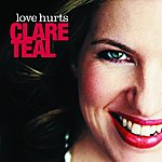 Clare Teal Love Hurts