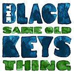 The Black Keys Same Old Thing