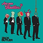 Jack Butler Are You A Hustler?/W.Fire