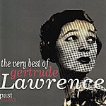 Gertrude Lawrence The Very Best of Gertrude Lawrence
