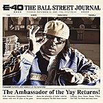 E-40 The Ball Street Journal (Edited)