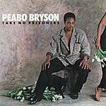 Peabo Bryson Take No Prisoners