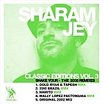 Sharam Jey Shake Your…The 2008 Remixes