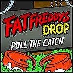 Fat Freddy's Drop Pull The Catch