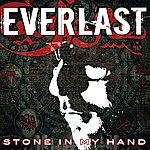 Everlast Stone In My Hand