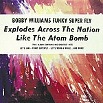 Bobby Williams Funky Superfly: The Best Of Bobbie Williams