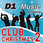 D1 Music Featuring Lisa Hunt Club Christmas 2