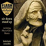 Flash Brothers Sit Down Stand Up