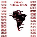 The French Guiana Rmxs