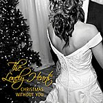 The Lonely Hearts Christmas Without You