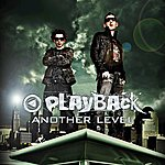 Playback Another Level - Single