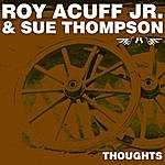 Roy Acuff Thoughts