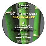 DJ Fist Dirty Beats EP
