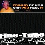Mario Ochoa Can You Feel it