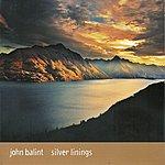 John Balint Silver Linings