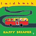 Laid Back Happy Dreamer