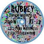 Aubrey Electro Maddness EP
