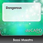 Bassi Maestro Dangerous (Feat. Club Dogo & Mondo Ma)