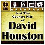 David Houston Just The Country Hits Of David Houston