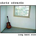 Chris Edwards Long Hard Ride