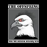 The Offspring You're Gonna Go Far, Kid (Edited)